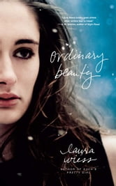 Ordinary Beauty ebook by Laura Wiess