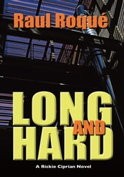Long and Hard ebook by Raul Roqué