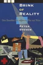 Brink of Reality - New Canadian Documentary Film and Video ebook by Peter Steven