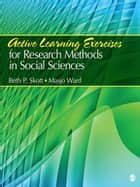 Active Learning Exercises for Research Methods in Social Sciences ebook by Masjo H. Ward,Dr. Beth P. Skott