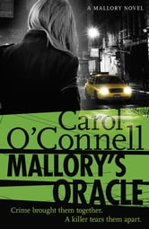 Mallory's Oracle - Kathy Mallory: Book One ebook by Carol O'Connell