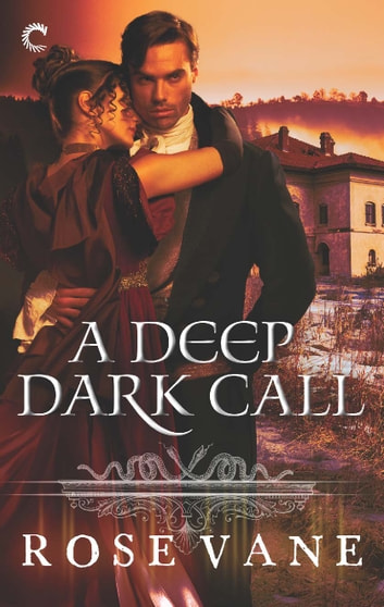 A Deep Dark Call ebook by Rose Vane