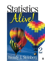Statistics Alive! ebook by Wendy J. Steinberg