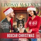 Boxcar Christmas audiobook by Lindsay McKenna