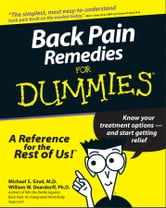 Back Pain Remedies For Dummies ebook by Michael S. Sinel,William W. Deardorff