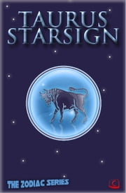 Taurus Starsigns: The Zodiac Series ebook by Elsie Partridge