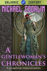 A Gentlewoman's Chronicles ebook by Michael Coorlim