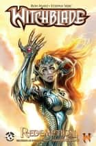 Witchblade Redemption Volume 1 ebook by Christina Z, David Wohl, Marc Silvestr, Brian Haberlin, Ron Marz