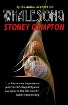 Whalesong ebook by Stoney Compton