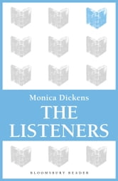 The Listeners ebook by Monica Dickens
