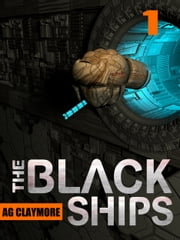 The Black Ships ebook by A.G. Claymore
