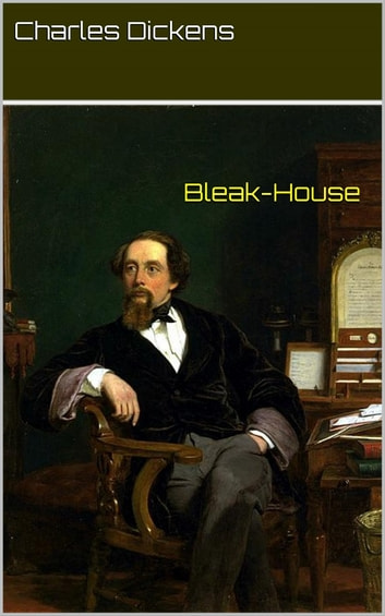 Bleak-House (Intégral, Tomes I et II) eBook by Charles Dickens