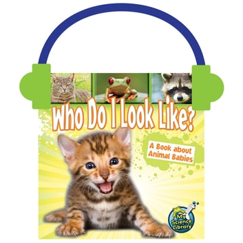 Who Do I Look Like? - A Book About Animal Babies audiobook by Julie Lundgren