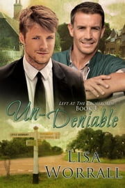 Un-Deniable (Left at the Crossroads #3) ebook by Lisa Worrall