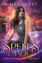 Spells & Magic ebook by