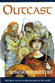 Outcast ebook by Rosemary Sutcliff,Richard Kennedy