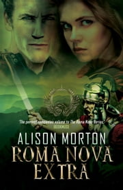 ROMA NOVA EXTRA - A Collection of Short Stories ebook by Alison Morton