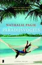 Paradijsvogels - Aruba: one happy island, maar nu even niet ebook by Nathalie Pagie