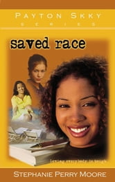 Saved Race ebook by Stephanie Perry Moore