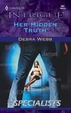 Her Hidden Truth ebook by Debra Webb