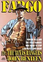 Fargo 19: The Texas Rangers ebook by John Benteen