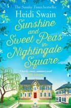Sunshine and Sweet Peas in Nightingale Square ebook by