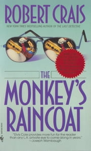 The Monkey's Raincoat ebook by Robert Crais