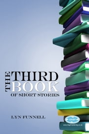 The Third Book of Short Stories ebook by Lyn Funnell