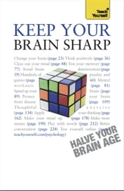 Keep Your Brain Sharp: Teach Yourself ebook by Simon Wootton,Terry Horne