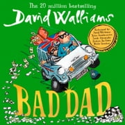 Bad Dad audiobook by David Walliams