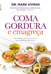 Coma Gordura e Emagreça ebook by Md Mark Hyman