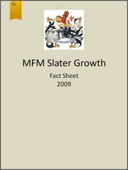 MFM Slater Growth Fund Fact Sheet 2009 ebook by Slater Investments