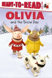 OLIVIA and the Snow Day - with audio recording ebook by Farrah McDoogle,Shane L. Johnson