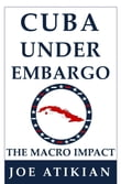 Cuba Under Embargo: the Macro Impact