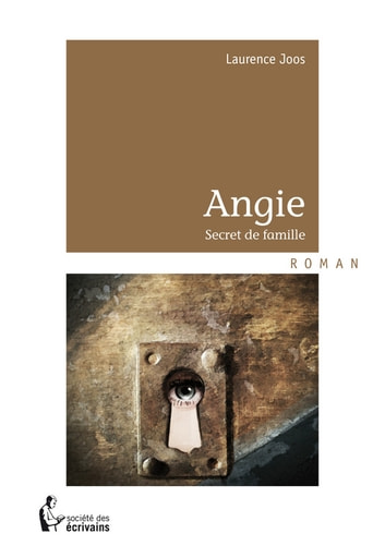 Angie - Secret de famille  ebook by Laurence Joos