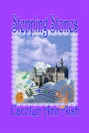 Stepping Stones ebook by Carolyn Ann Aish