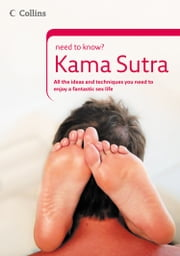 Kama Sutra (Collins Need to Know?) ebook by J. Rogiere