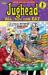 Pep Digital Vol. 013: Jughead's All-You-Can-Eat ebook by Archie Superstars