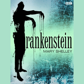 Frankenstein audiobook by Mary Shelley
