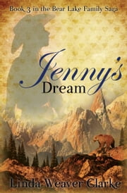 Jenny's Dream ebook by Linda Weaver Clarke