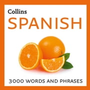 Learn Spanish: 3000 essential words and phrases audiobook by Collins Dictionaries