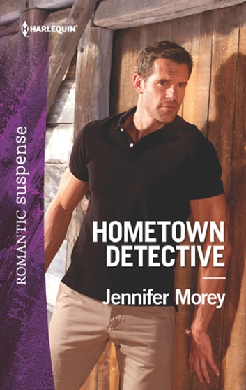 Hometown Detective ebook by Jennifer Morey