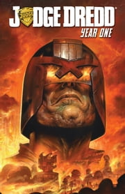 Judge Dredd: Year One ebook by Smith, Matt; Coleby, Simon; Staples, Greg