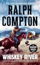 Whiskey River ebook by Ralph Compton