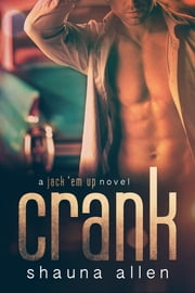 Crank ebook by Shauna Allen