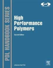 High Performance Polymers ebook by Johannes Karl Fink
