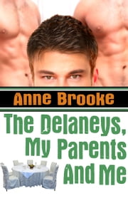The Delaneys, My Parents And Me ebook by Anne Brooke
