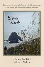Eleven Words ebook by Randy Fandrich,Dave Wallin