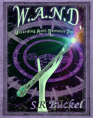 The Wand Project ebook by S.R. Buckel