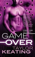 Game Over ebook by Taylor Keating